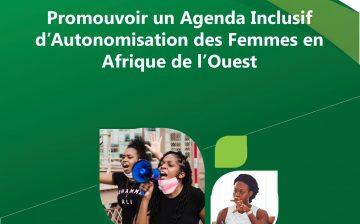 Promouvoir un Agenda Inclusif d'Autonomisation des Femmes en Afrique de l'Ouest