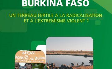 Nord du Burkina Faso, un Terreau Fertile à la Radicalisation et à l'Extrémisme Violent ?