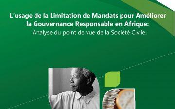 L'usage de la Limitation de Mandats pour Améliorer la Gouvernance Responsable en Afrique