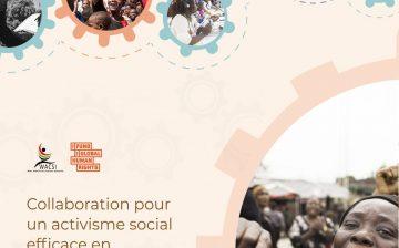 Collaboration pour un activisme social efficace en Afrique de l'Ouest: Expériences, facteurs favorables et défis