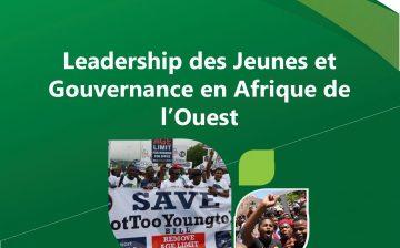 Leadership des Jeunes et Gouvernance en Afrique de l'Ouest