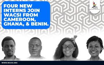 Quatre nouveaux stagiaires du Cameroun, du Ghana et du Bénin rejoignent WACS