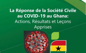 La Réponse de la Société Civile au COVID-19 au Ghana: Actions, Résultats et Leçons Apprises